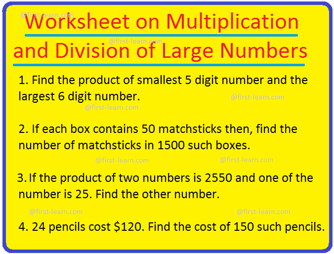 Worksheet on Multiplication and Division of Large Numbers
